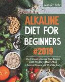 Alkaline Diet For Beginners #2019