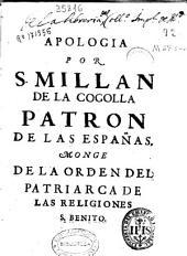 Apologia por N.P.S. Millan de la Cogolla Patron de las Españas
