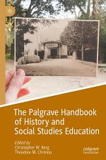 The Palgrave Handbook of History and Social Studies Education