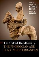 The Oxford Handbook of the Phoenician and Punic Mediterranean PDF