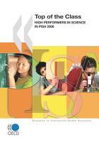 PISA Top of the Class High Performers in Science in PISA 2006 PDF
