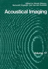 Acoustical Imaging: Volume 17