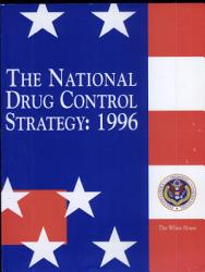 The National Drug Control Strategy 1996 Book PDF
