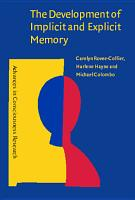 The Development of Implicit and Explicit Memory PDF
