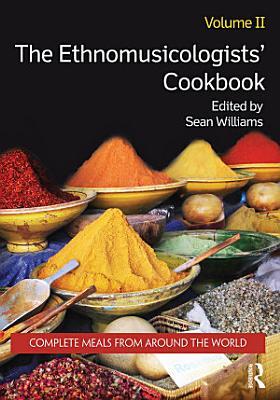 The Ethnomusicologists  Cookbook  Volume II