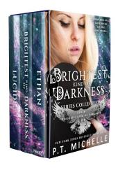 Brightest Kind of Darkness Box Set: Prequel, Book 1, and Book 2: Book 2
