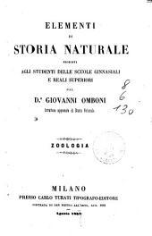 Elementi di storia naturale proposti agli studenti delle scuole ginnasiali e reali superiori [da] Giovanni Omboni: Zoologia
