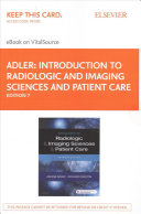 Introduction to Radiologic and Imaging Sciences and Patient Care Elsevier eBook on VitalSource  Retail Access Card  PDF