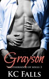 Grayson: Brotherhood of Souls Book 3