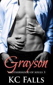 Grayson: Brotherhood of Souls Book 3