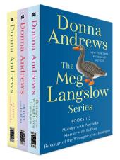 The Meg Langslow Series, Books 1-3: Murder with Peacocks, Murder with Puffins, and Revenge of the Wrought Iron Flamingos