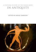 A Cultural History of the Human Body in Antiquity PDF