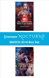 Harlequin Nocturne March 2018 Box Set: An American Witch in Paris\Awakening the Shifter