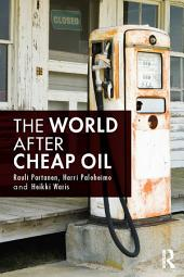 The World After Cheap Oil