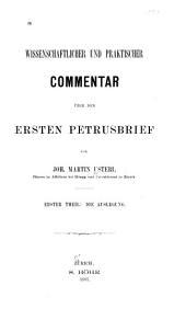 Wissenschaftlicher und praktischer Commentar über den ersten Petrusbrief: Band 2