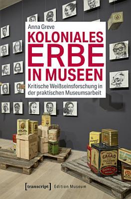 Koloniales Erbe in Museen PDF
