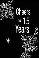 Cheers to 15 Years