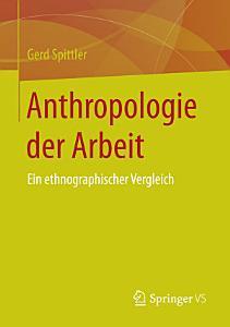 Anthropologie der Arbeit PDF