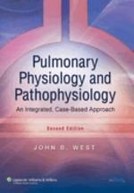 Pulmonary Physiology and Pathophysiology