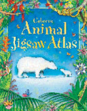 Usborne Animal Atlas Jigsaw Book PDF