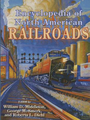Encyclopedia of North American Railroads PDF