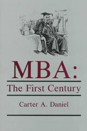 MBA: The First Century