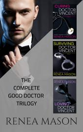 The Good Doctor Trilogy Boxed Set: The Complete Trilogy