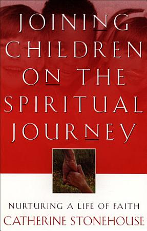 Joining Children on the Spiritual Journey PDF