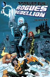Forever Evil: Rogues Rebellion (2013-) #4