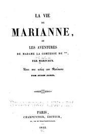 La vie de Marianne: Ou les aventures de Madame la Comtesse de ... Avec une notice sur Marivaux par Jules Janin