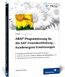 ABAP Programmierung f  r die SAP Finanzbuchhaltung   Kundeneigene Erweiterungen PDF