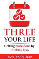 Three Your Life
