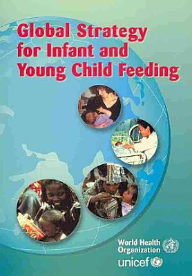 Global Strategy for Infant and Young Child Feeding
