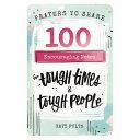 Prayers to Share   Tough Times   Tough People