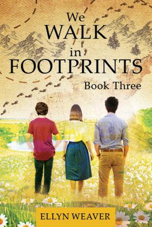 We WALK in FOOTPRINTS Book Three PDF