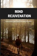 Mind Rejuvenation