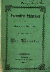 Dramatische Dichtungen: 3 Theile in 1 Bd, Band 1