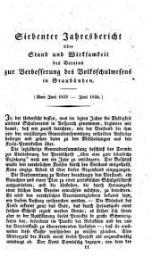 Jahresbericht über Stand und Wirksamkeit des Vereins zur Verbesserung des Volksschulwesens in Graubünden: Band 7