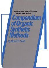 Compendium of Organic Synthetic Methods: Volume 7