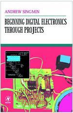 Beginning Digital Electronics Through Projects