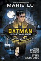 Batman  Nightwalker   Schatten der Nacht PDF