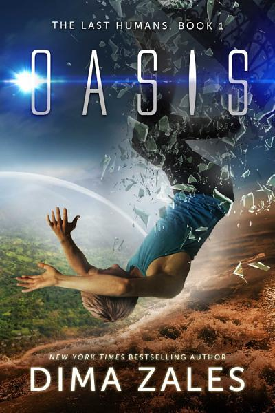 Download Oasis  The Last Humans Book 1  Book