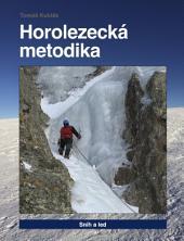 Horolezecká metodika - 5. díl - Sníh a led