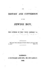 The History and Conversion of the Jewish Boy