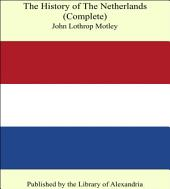 The History of The Netherlands (Complete)