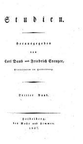 Studien. Herausgegeben von Carl Daub und Friedrich Creuzer: Band 3