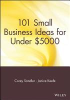 101 Small Business Ideas for Under  5000 PDF