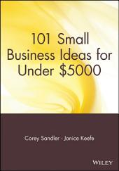 101 Small Business Ideas for Under $5000