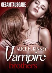 Vampire Brothers - Gesamtausgabe