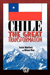 Chile  the Great Transformation Book